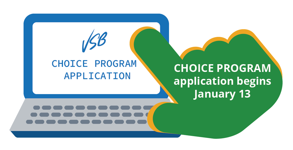 Choice Program application begins January 13th