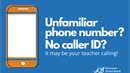 picture title No Caller ID?  It may be your teacher calling!